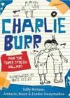 Charlie Burr and the Three Stolen Dollars - Sally Morgan, Ambelin Kwaymullina, Blaze Kwaymullina, Ezekiel Kwaymullina, Peter Sheehan