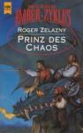 Prinz des Chaos - Roger Zelazny, Irene Bonhorst