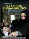 Graphing Global Politics. Marta Block - Marta Segal Block