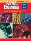 Accent on Ensembles, Bk 2: B-Flat Trumpet/Baritone T.C. - John O'Reilly, Mark Williams