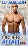 Orderly Affair - D.J. Jamison