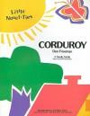 Corduroy: Little Novel-Ties - Garrett Christopher