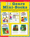 12 Genre Mini-Books: Fun Reproducible Mini-Books That Invite Kids To Read & Explore 12 Forms Of Writing Including Biography, Non-Fiction, Tall Tales, Fantasy, Mystery, Poetry, Plays & More - Betsy Franco, Betsy Franco