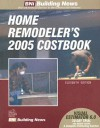 Home Remodeler's 2005 Costbook - William D. Mahoney