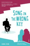Song In The Wrong Key by Simon Lipson (2012-04-02) - Simon Lipson