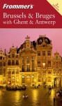 Frommer's Brussels & Bruges with Ghent & Antwerp - George MacDonald
