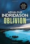 Oblivion - Arnaldur Indridason