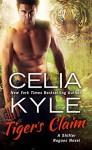 Tiger's Claim - Celia Kyle