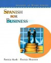 Spanish for Business - Patricia Rush, Janice Beaty, Patricia Houston