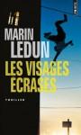 Les Visages écrasés - Marin Ledun