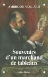 Souvenirs D'un Marchand De Tableaux (French Edition) - Ambroise Vollard