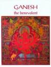 Ganesh, The Benevolent - Pratapaditya Pal