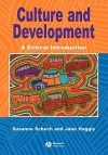 Culture and Development: A Critical Introduction - Jane Haggis