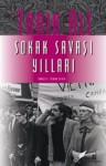 Sokak Savaşı Yılları - 1960'lardan Bir Otobiyografi - Tariq Ali, Osman Yener