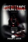 Inheritance: Mystery Suspense Thriller - Philip L Levin
