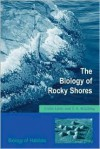 The Biology of Rocky Shores - Colin Little