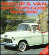 Pickup and Van Spotter's Guide 1945-1992 - Tad Burness