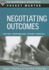 Negotiating Outcomes: Expert Solutions to Everyday Challenges - Harvard Business School Press, Harvard Business School Press