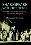 Shakespeare Without Tears - Margaret Webster