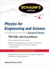 Schaum's Outline of Physics for Engineering and Science, Second Edition (Schaum's Outline Series) - Michael Browne