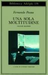 Una sola moltitudine Vol. II - Fernando Pessoa, Antonio Tabucchi, Maria José de Lancastre, Flavio Vaselli, Kathleen Norris
