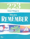 223 Great Things to Always Remember - Douglas Pagels