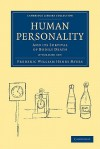 Human Personality - 2 Volume Set - Frederic William Henry Myers
