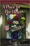 A Place for Her Heart - Patricia DeGroot