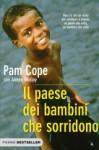 Il paese dei bambini che sorridono - Pam Cope, Aimee Molloy, Annalisa Carena