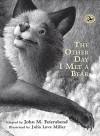 The Other Day I Met a Bear - John M Feierabend, Julia Love Miller