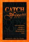 Catch the Fire!!! - Derrick I.M. Gilbert, Tony Medina