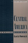 Central America: A Nation Divided (Latin American Histories) by Woodward, Ralph Lee (1999) Paperback - Ralph Lee Woodward