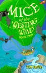 Mice of the Westing Wind - Tim Davis