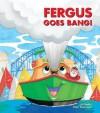 Fergus goes Bang! - J.W. Noble, Peter Townsend
