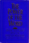 The Power of the Word: Saving Doctrines from the Book of Mormon - Robert L. Millet