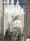 Brüsel (Hemmelighedsfulde byer, #6) - Benoît Peeters, François Schuiten, Ole Steen Hansen