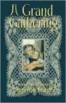 A Grand Gathering - Sammye Munson