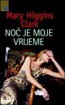 Noć je moje vrijeme - Petra Mrduljaš, Mary Higgins Clark