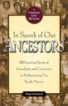 In Search of Our Ancestors - Megan Smolenyak