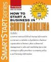 How To Start A Business In South Carolina (Smartstart) - Entrepreneur Press
