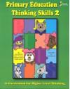 Primary Education Thinking Skills 2 Updated - With CD - Jody Nichols, Margaret Wolfe, Sally Thomson, Dodie Merritt, Dodie Merritt