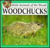 Woodchucks - Lynn M. Stone