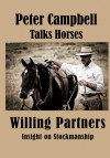 Willing Partners - Peter Campbell, A.J. Mangum