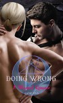 Doing Wrong: A Magical Romance - Sadie Sins, Sadie Sins
