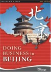 Doing Business In Beijing - China Knowledge Press PTE LTD