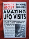 World's Most Amazing UFO Visits - Nigel Blundell