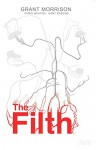 The Filth Deluxe Edition - Gary Erskine, Chris Weston, Grant Morrison