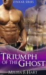 Triumph of the Ghost - Melissa F. Hart