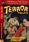 Terror Tales School Mistress of the Mad - Russell Gray, RadioArchives.com, Will Murray