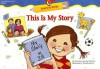 This is My Story Learn to Write Reader - Rozanne Lanczak Williams
